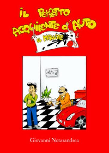 Il perfetto acquirente d'auto. Il manuale - Giovanni Notarandrea pdf epub