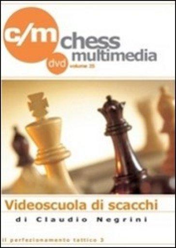 Il perfezionamento tattico. DVD. 3. - Claudio Negrini |