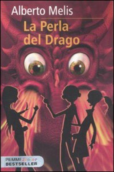 La perla del drago. Criptoanimali - Alberto Melis |