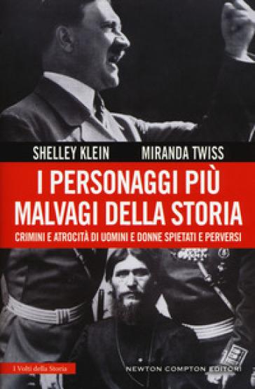 I personaggi più malvagi della storia - Shelley Klein   Rochesterscifianimecon.com