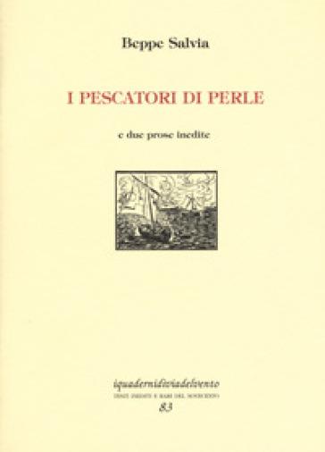 I pescatori di perle. E due prose inedite - Beppe Salvia | Kritjur.org