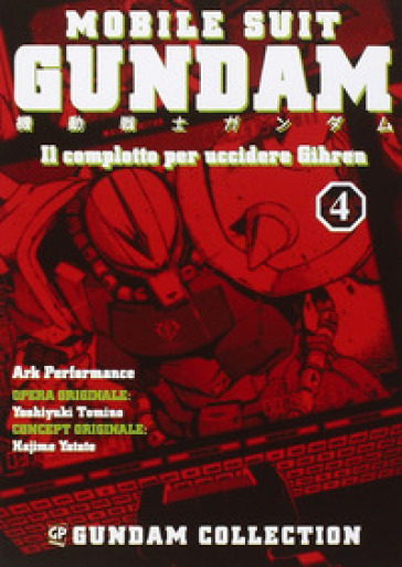Il piano per uccidere Gihren. Gundam. 4.