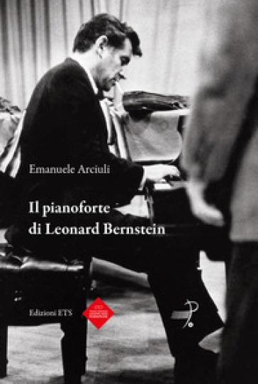 Il pianoforte di Leonard Bernstein - Emanuele Arciuli |