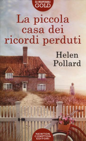 La piccola casa dei ricordi perduti - Helen Pollard | Thecosgala.com