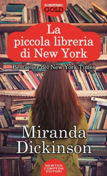 La piccola libreria di New York - Miranda Dickinson |