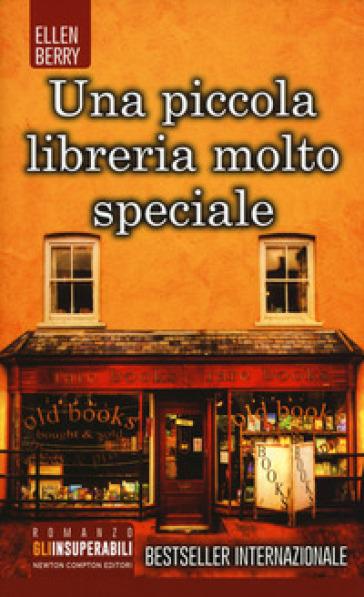 Una piccola libreria molto speciale - Ellen Berry |