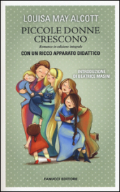 Le piccole donne crescono. Ediz. integrale