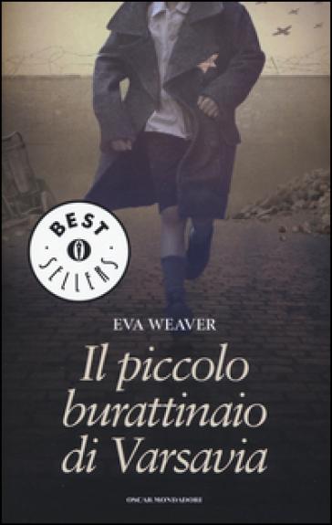Il piccolo burattinaio di Varsavia - Eva Weaver pdf epub