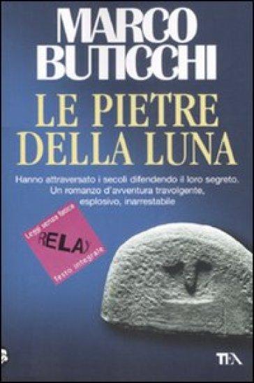 Le pietre della luna. Ediz. a caratteri grandi - Marco Buticchi |