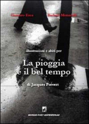 La pioggia e il bel tempo di Jacques Prévert - Gennaro Esca |
