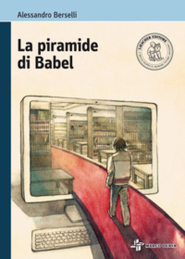 La piramide di Babel. Con e-book. Con espansione online - Alessandro Berselli |