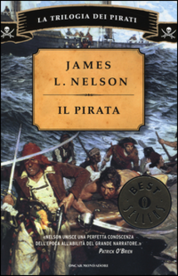 Il pirata. La trilogia dei pirati - James L. Nelson |