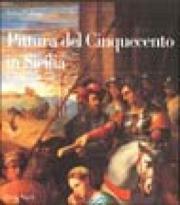 La pittura del '500 in Sicilia. 1.La Sicilia occidentale