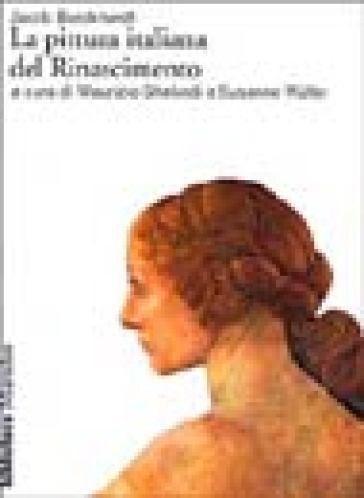 La pittura italiana del Rinascimento - Jacob Burckhardt   Rochesterscifianimecon.com
