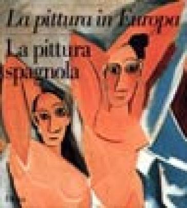 La pittura spagnola. Ediz. illustrata - A. E. Pérez Sanchez  