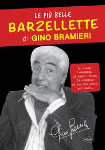 Le più belle barzellette di Gino Bramieri - Gino Bramieri |