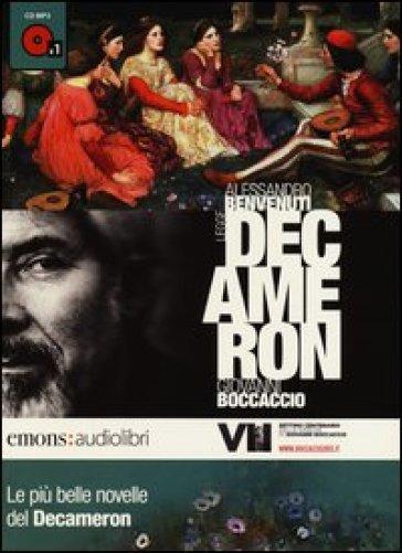 Le più belle novelle del Decamerone lette da Alessandro Benvenuti. CD Audio formato MP3 - Giovanni Boccaccio |