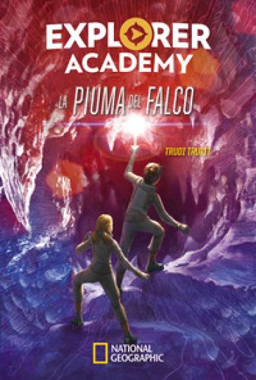 La piuma del falco. Explorer Academy. 2. - Trudi Trueit | Thecosgala.com
