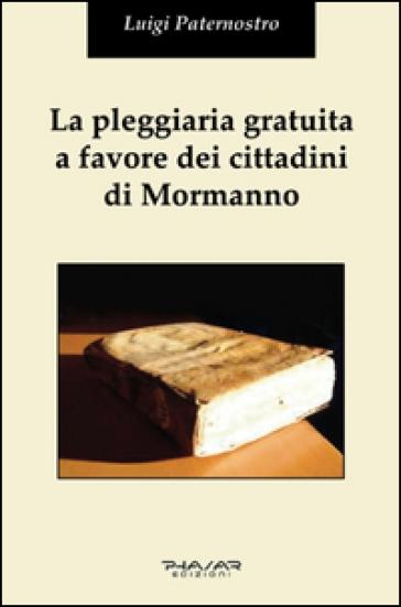 La pleggiaria gratuita a favore dei cittadini di Mormanno - Luigi Paternostro |