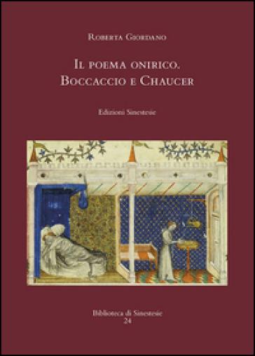 Il poema onirico. Boccaccio e Chaucer - Roberta Giordano | Rochesterscifianimecon.com