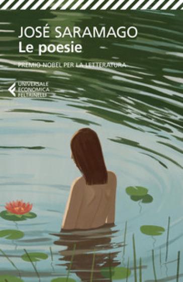 Le poesie. Testo portoghese a fronte - José Saramago |