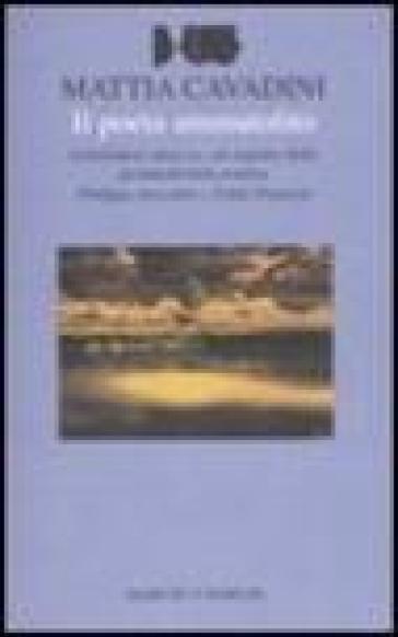 Il poeta ammutolito. Letteratura senza io: un aspetto della postmodernità poetica. Philippe Jaccottet e Fabio Pusterla - Mattia Cavadini |