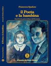 Il poeta e la bambina. Nino Ferraù poeta siciliano del Novecento