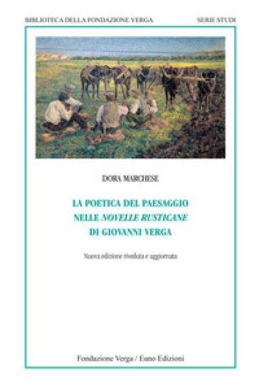 La poetica del paesaggio nelle novelle rusticane di Giovanni Verga - Dora Marchese | Rochesterscifianimecon.com