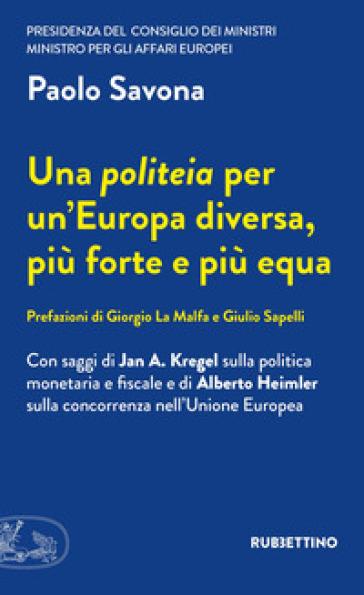 Una politeia per un'Europa diversa, più forte e più equa - Paolo Savona | Rochesterscifianimecon.com