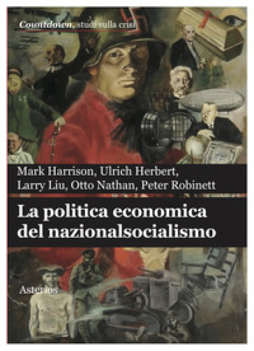 La politica economica del nazionalsocialismo - Mark Harrison | Thecosgala.com