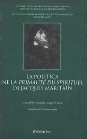 La politica ne la «Primauté du spirituel» di Jacques Maritain - G. G. Curcio | Kritjur.org