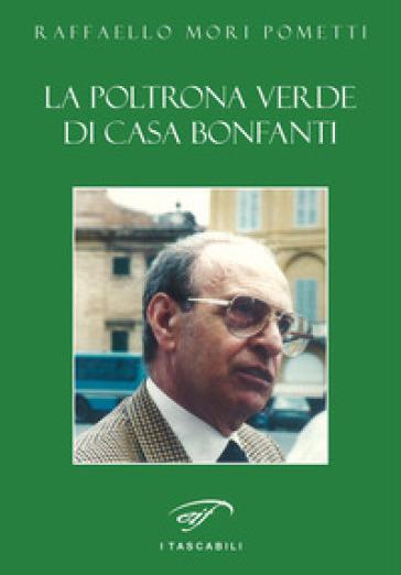 La poltrona verde di casa Bonfanti - Raffaello Mori Pometti   Kritjur.org