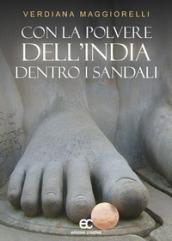 Image of Con la polvere dell'India dentro i sandali