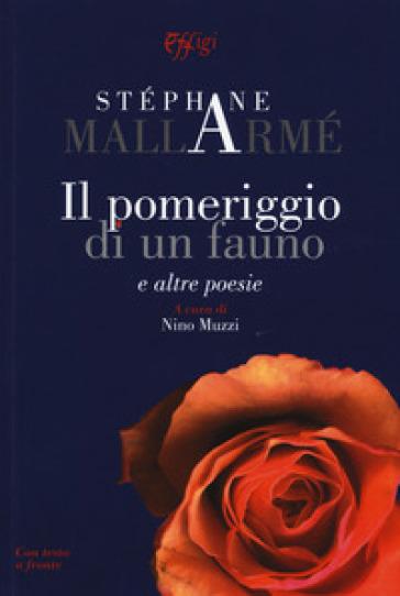 Il pomeriggio di un fauno e altre poesie - Stèphane Mallarmè | Kritjur.org