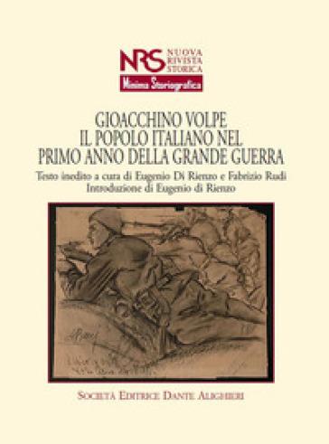 Il popolo italiano nel primo anno della grande guerra - Gioacchino Volpe |