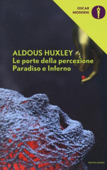 Le porte della percezione-Paradiso e inferno - Aldous Huxley | Ericsfund.org