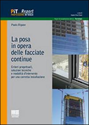 La posa in opera delle facciate continue - Paolo Rigone pdf epub