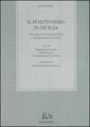 Il positivismo in Sicilia. Filosofia, istituzioni di cultura e condizionamenti sociali - Corrado Dollo  