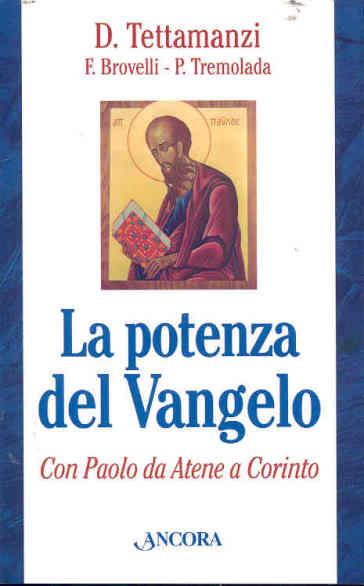 La potenza del Vangelo con Paolo da Atene a Corinto - Pierantonio Tremolada  
