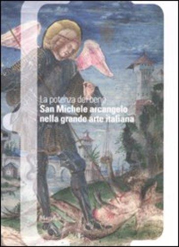 La potenza del bene san michele arcangelo nella grande - San michele mobili catalogo pdf ...