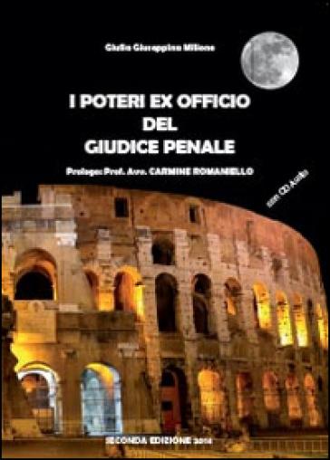 I poteri ex officio del giudice penale. Con CD - Milione Giulia Giuseppina | Rochesterscifianimecon.com