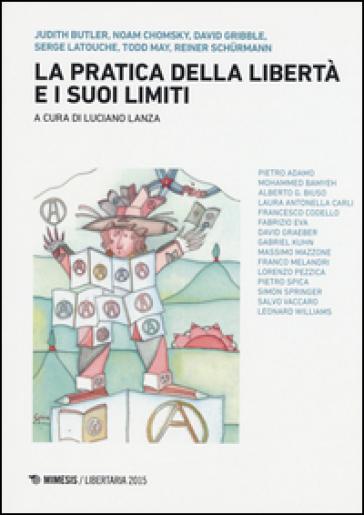La pratica della libertà e i suoi limiti - L. Lanza  