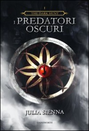I predatori oscuri. The dark hunt. 1.