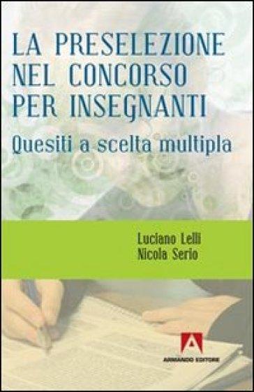 La preselezione nel concorso per insegnanti - Nicola Serio  