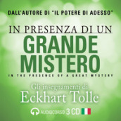 In presenza di un grande mistero. Audiolibro. 3 CD Audio