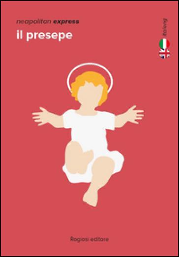 Il presepe. Ediz. italiana e inglese - Marco Perillo |