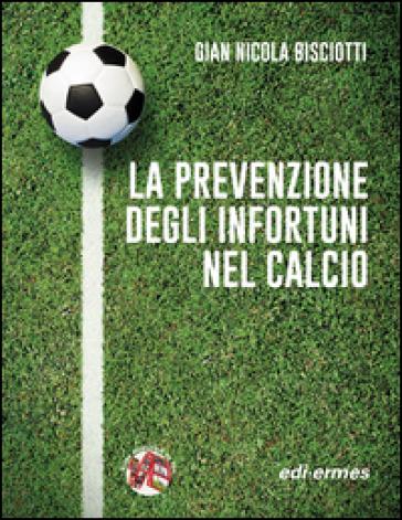 La prevenzione degli infortuni nel calcio