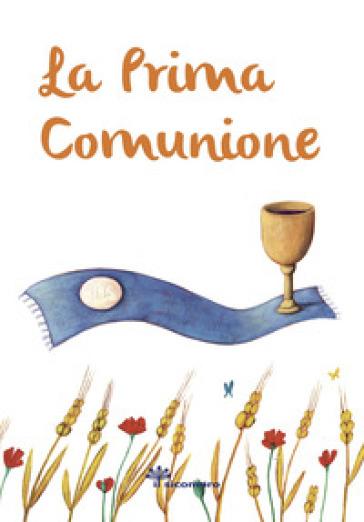 La prima comunione. Ediz. illustrata - Elena Giordano |