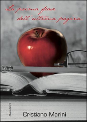 La prima frase dell'ultima pagina - Cristiano Marini | Kritjur.org