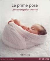 Le prime pose. L'arte di fotografare i neonati